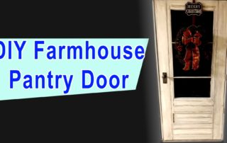 DIY Farmhouse Pantry Door with Glass